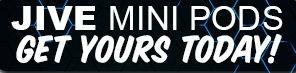 Jive Mini Pods Buy Now